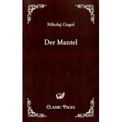 Der Mantel als Buch von Nikolaj Gogol