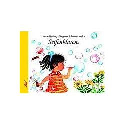 Seifenblasen. Irene Geiling  - Buch