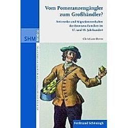 Vom Pomeranzengängler zum Großhändler?. Christiane Reves  - Buch