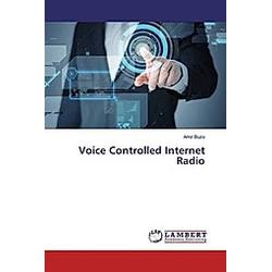 Voice Controlled Internet Radio. Amir Buzo  - Buch