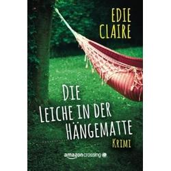 Die Leiche in der Hängematte als Buch von Edie Claire