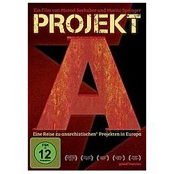 Projekt A - Eine Reise zu anarchistischen Projekten in Europa