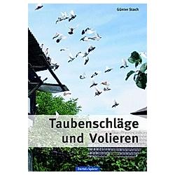 Taubenschläge und Volieren. Günter Stach  - Buch