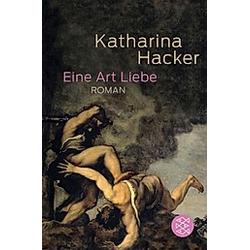 Eine Art Liebe. Katharina Hacker  - Buch