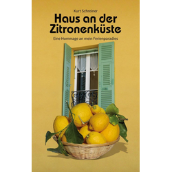 Haus an der Zitronenküste: Buch von Kurt Schreiner