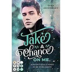 Take A Chance On Me. Gina Heinzmann  - Buch