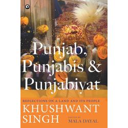 Punjab Punjabis and Punjabiyat als Buch von Khushwant Singh