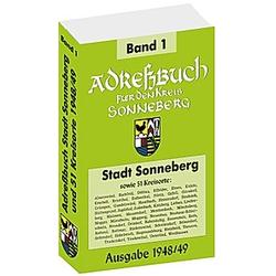 Adressbuch für den Kreis Sonneberg  Stadt SONNEBERG 1948/49 und 51 Kreisorte - Buch