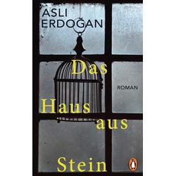 Das Haus aus Stein als Buch von Asli Erdogan/ Asl' Erdo'an