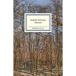 Robert Walsers Wälder. Robert Walser  - Buch