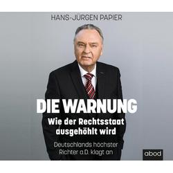 Die Warnung als Hörbuch CD von Hans-Jürgen Papier