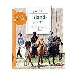 Islandpferde. Jutta Plötz  - Buch
