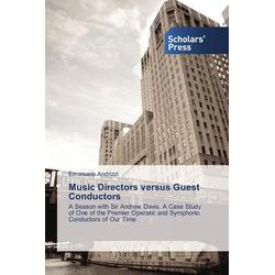 Music Directors versus Guest Conductors als Buch von Emanuele Andrizzi