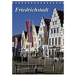 Friedrichstadt (Tischkalender 2020 DIN A5 hoch)