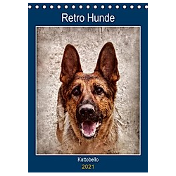 Retro Hunde (Tischkalender 2021 DIN A5 hoch)