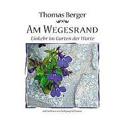 Am Wegesrand.. Thomas Berger  - Buch