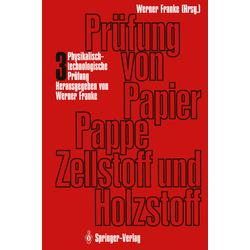 Prüfung von Papier Pappe Zellstoff und Holzstoff als Buch von Otmar Töppel