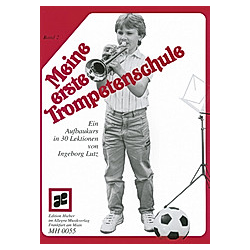 Meine erste Trompetenschule  für Trompete in B (auch für Flügelhorn/Kornett). Ingeborg Lutz  - Buch