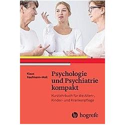 Psychologie und Psychiatrie kompakt