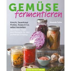 Gemüse fermentieren als Buch von Amanda Feifer