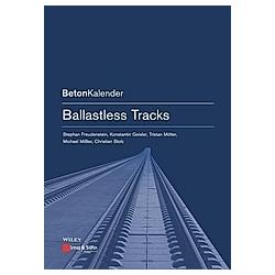 Ballastless Tracks. Freudenstein  - Buch