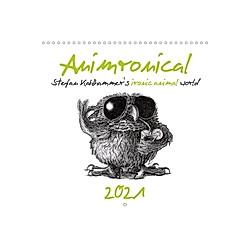 Animronical 2021 Stefan Kahlhammer's ironic animal world (Wall Calendar 2021 300 × 300 mm Square) - Kalender