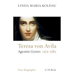 Teresa von Avila als Buch von Linda Maria Koldau