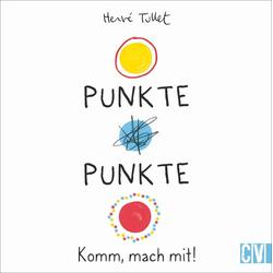 Punkte! Punkte!: Buch von Hervé Tullet