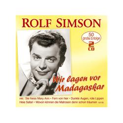 Rolf Simson - Wir lagen vor Madagaskar 50 große Erfolge (mit den Hits von Fred & Rolf) (CD)