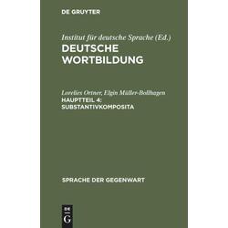 Substantivkomposita als Buch von Lorelies Ortner/ Elgin Müller-Bollhagen