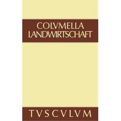 Über Landwirtschaft als Buch von Columella