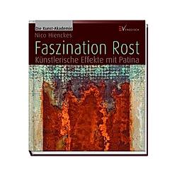 Faszination Rost