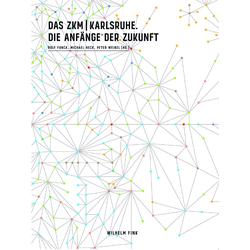 Das ZKM | Karlsruhe als Buch von