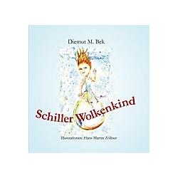 Schiller Wolkenkind. Diemut M. Bek  - Buch