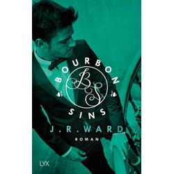 Bourbon Sins 02 als Buch von J. R. Ward