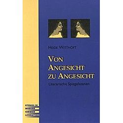 Von Angesicht zu Angesicht. Heide Witthöft  - Buch