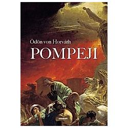 Pompeji. Ödön von Horváth  - Buch