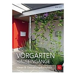 Vorgärten Hauseingänge. Eva Ott  - Buch