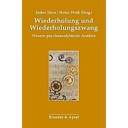 Wiederholung und Wiederholungszwang - Buch