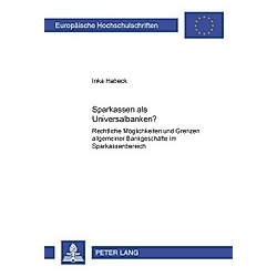 Sparkassen als Universalbanken?. Inka Habeck  - Buch