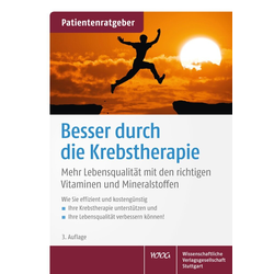 Besser durch die Krebstherapie: Buch von Uwe Gröber/ Klaus Kisters