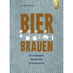 Bier brauen als Buch von Jan Brücklmeier