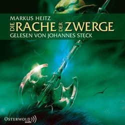 Die Zwerge 03. Die Rache der Zwerge als Hörbuch CD von Markus Heitz