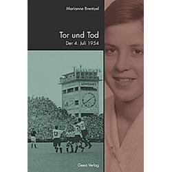 Tor und Tod. Marianne Brentzel  - Buch