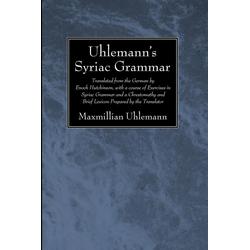 Uhlemann's Syriac Grammar als Taschenbuch von Maxmillian Uhlemann