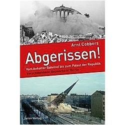 Abgerissen!. Arnt Cobbers  - Buch
