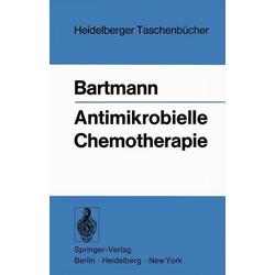 Antimikrobielle Chemotherapie: eBook von K. Bartmann