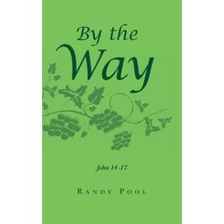 By the Way als Taschenbuch von Randy Pool