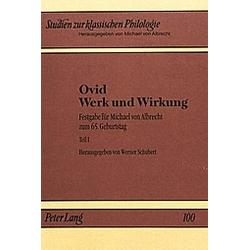Ovid - Werk und Wirkung - Buch