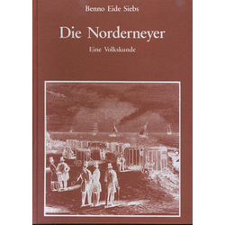 Die Norderneyer als Buch von Benno E. Siebs